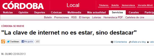La clave de internet no es estar, sino destacar – Entrevista en Diario Córdoba