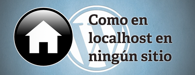 Instalar WordPress en local (Migrar de WordPress.com a .org 2ª parte)